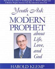 Cover of: Youth Ask A Modern Prophet About Life, Love And God