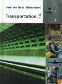 Cover of: Transportation (Into the Next Millennium)