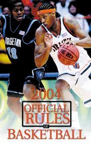 Cover of: Official Rules of Basketball 2004 Ncaa (Official Rules of Basketball (Ncaa))