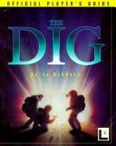 Cover of: The Dig Official Player's Guide