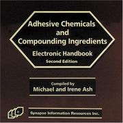 Cover of: Adhesive Chemical and Compounding Ingredients Electronic Handbook-2004
