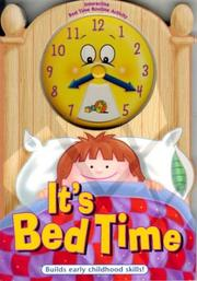 Cover of: It's Bedtime (Itªs Time to ... Board Book Series)