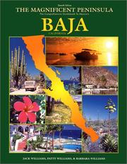 Cover of: The Magnificent Peninsula: The Comprehensive Guidebook to Mexico's Baja California