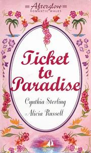Cover of: Ticket to Paradise: (Afterglow Romantic Walks) (Afterglow Romantic Walks Series)