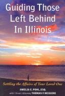 Cover of: Guiding Those Left Behind in Illinois