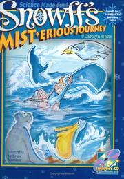 Cover of: Snowff's MIST.erious Journey (Snowff the Snowflake Kid Adventure, 1)
