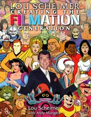 Cover of: Lou Scheimer: Creating The Filmation Generation