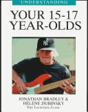 Cover of: Understanding Your 15-17 Year-Olds (Understanding Your Child - the Tavistock Clinic Series)