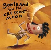 Cover of: Gontrand and the Crescent Moon