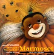 Cover of: Marvin the Strange Little Marmoset (Papineau, Lucie. Gilda the Giraffe and Friends.)
