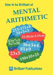 Cover of: How to Be Brilliant at Mental Arithmetic (How to Be Brilliant At...)