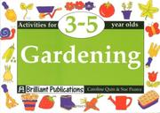 Cover of: Gardening (Activities for 3-5 Year Olds Series)