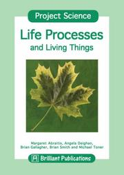 Cover of: Life Processes and Living Things (Project Science)