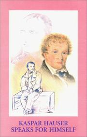 Cover of: Kaspar Hauser Speaks for Himself
