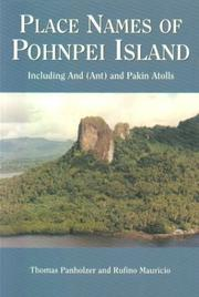 Cover of: Place Names of Pohnpei Island, Including And (Ant) and Pakin Atolls