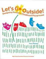 Cover of: Let's Go Outside! Designing the Early Childhood Playground