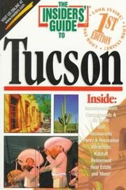 Cover of: The Insiders' Guide to Tucson--1st Edition