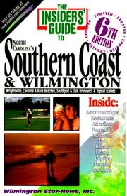 Cover of: The Insiders' Guide to North Carolina's Southern Coast & Wilmington (6th ed)