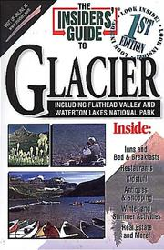Cover of: The Insiders' Guide to Glacier