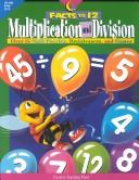 Cover of: Multiplication and Division Facts to 12: Over 75 Puzzles and Games