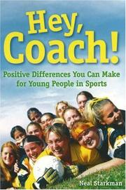 Cover of: Hey, Coach! Positive Differences You Can Make for Young People in Sports