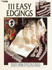 Cover of: 111 Easy Edgings (Leisure Arts #2924)