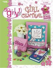 Cover of: So Girly Girl Central (Leisure Arts #3703)