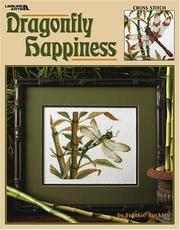 Cover of: Dragonfly Happiness (Leisure Arts #3471)