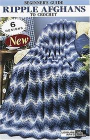 Cover of: Ripple Afghans to Crochet (Leisure Arts #75001)