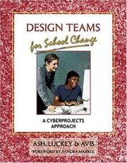 Cover of: Design Teams for School Change