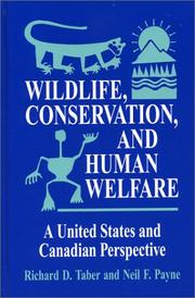 Cover of: Wildlife, Conservation, and Human Welfare