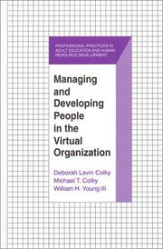 Cover of: Managing and Developing People in the Virtual Organization (Professional Practices in Adult Education and Human Resource Development Series)
