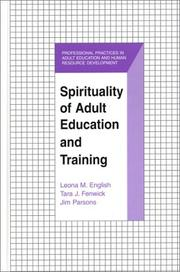 Cover of: Spirituality of Adult Education and Training (The Professional Practices in Adult Education and Human Resource Development Series)