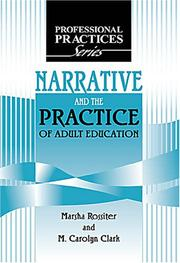 Cover of: Narrative and the Practice of Adult Education