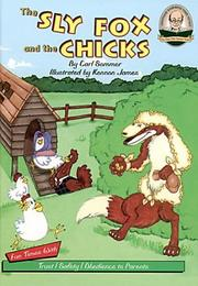 Cover of: The Sly Fox and The Chicks with CD Read-Along (Another Sommer-Time Story)