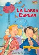 Cover of: La Larga Espera / The Long Wait (Math Matters En Espanol)