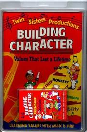 Cover of: Building Character (Twin Sisters Productions)