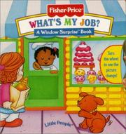 Cover of: What'S My Job? (Fisher Price Window Surprise Book)