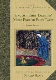 Cover of: English Fairy Tales and More English Fairy Tales: And, More English Fairy Tales
