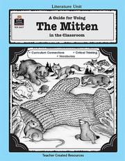 Cover of: A Guide for Using The Mitten in the Classroom