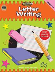 Cover of: Letter Writing, Grades 1-2 (Meeting Writing Standards Series)