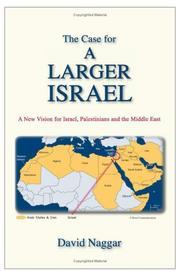 Cover of: The Case for A Larger Israel