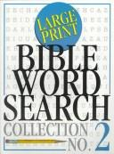 Cover of: Large Print Bible Word Search Collection (Word Search and Crossword Series , No 2)