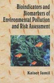 Cover of: Bioindicators and Biomarkers of Environmental Pollution and Risk Assessment