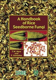 Cover of: A Handbook of Rice Seedborne Fungi