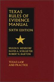 Cover of: Texas Rules of Evidence Manual, 6th Edition