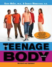 Cover of: The Teenage Body Book, Revised and Updated