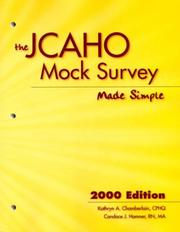 Cover of: The JCAHO Mock Survey Made Simple