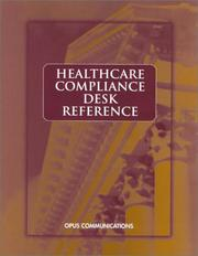 Cover of: Healthcare Compliance Desk Reference