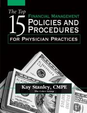 Cover of: The Top 15 Financial Management Policies And Procedures for Physician Practices